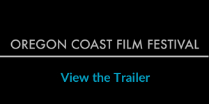 2016 Oregon Coast Film Festival